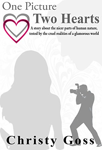 One Picture Two Hearts by Christy Goss