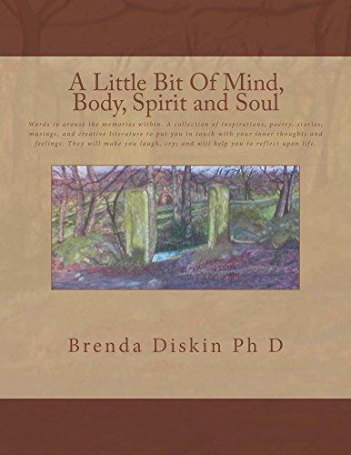 A little bit of mind body and soul by Brenda Diskin