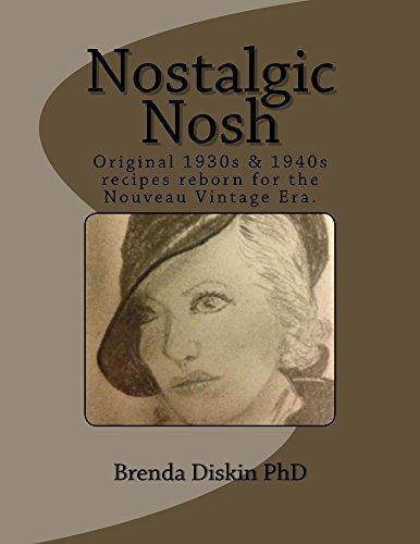 Nostalgic Nosh by Brenda Diskin