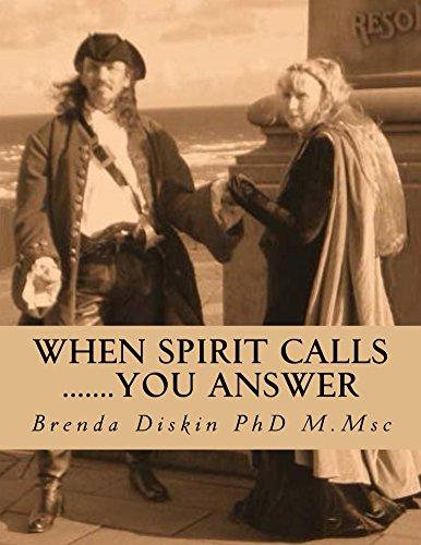 When spirit calls - you answer by Brenda Diskin