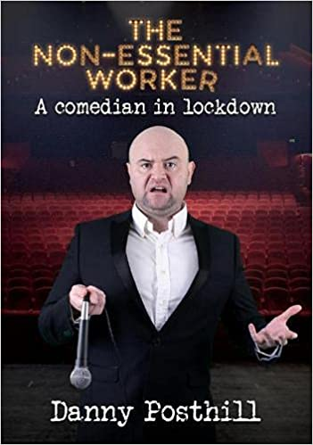 The Non-Essential Worker: A Comedian in Lockdown