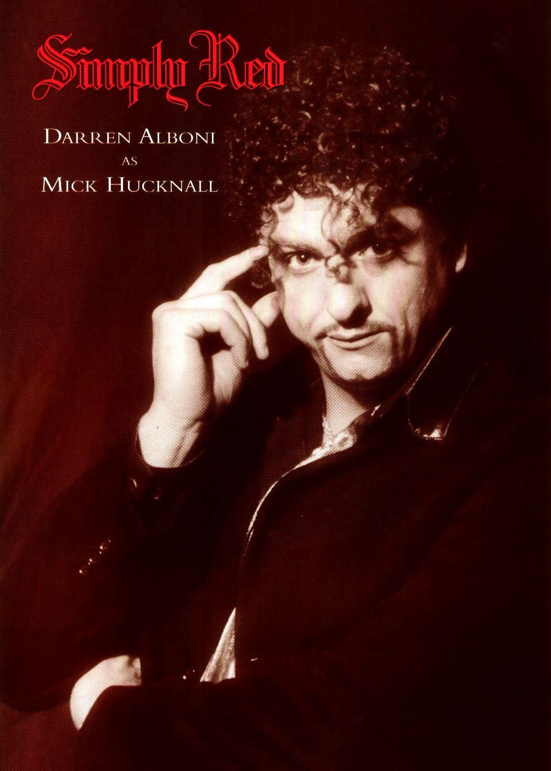 Darren Alboni as Mick Hucknall Simply Red