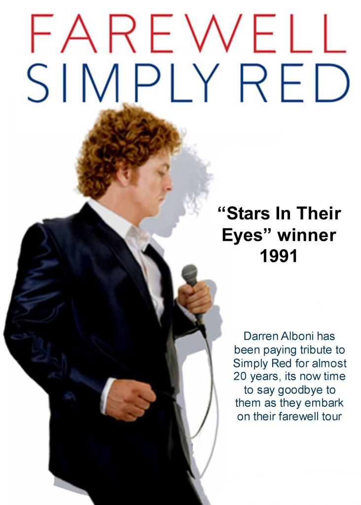 Darren Alboni as Simply Red (Mick Hucknall) London