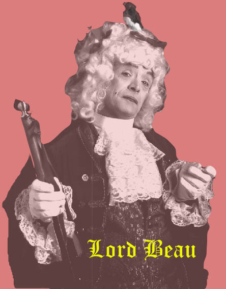 Bo the Clown as Lord Beau 17th Century Wit, Rake, Shovel and Spoon