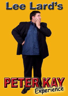 Lee Lard as Peter Kay, Peter Kay, Comedian, Tribute to Peter Kay, Doncaster, North Yorkshire, UK