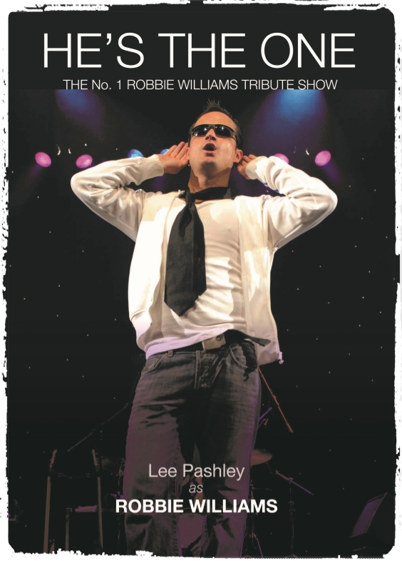 Lee Pashley as 'He's The One' Robbie Williams Tribute