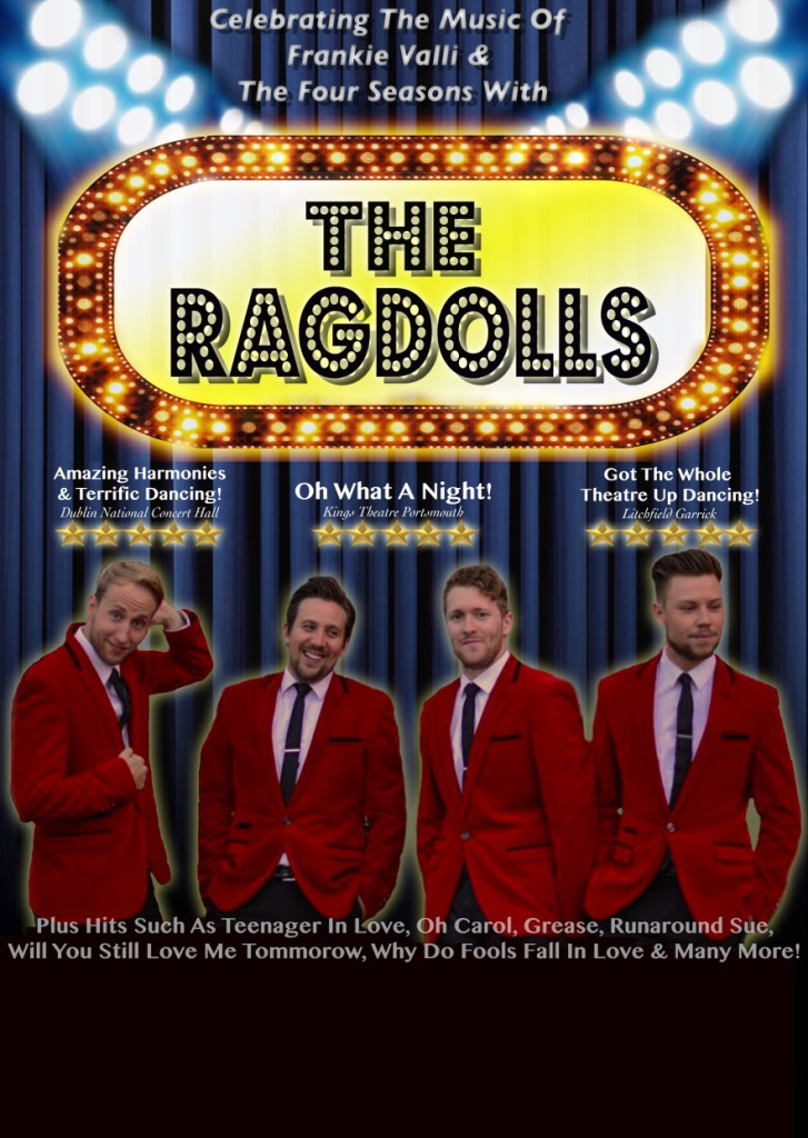 The Ragdolls celebrating the sounds of Franki Valli and the Four Seasons