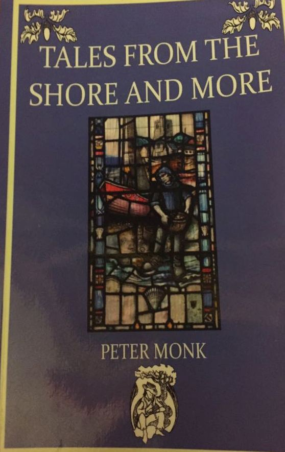 Tales From The Shore and More by Peter Monk